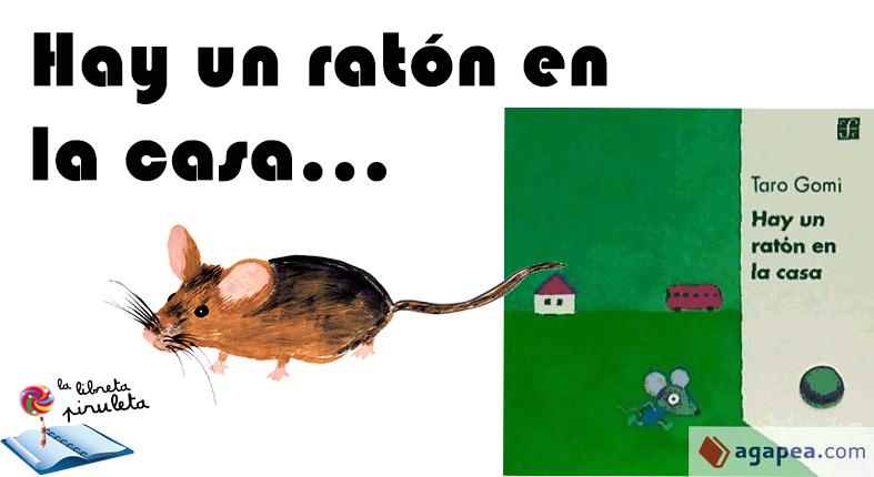 Hay un RATÓN  en la casa – LiBRo