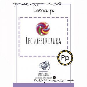LECTOESCRITURA: Cuadernillo de la letra P