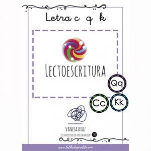 LECTOESCRITURA: Cuadernillo de las letras C, Q, K