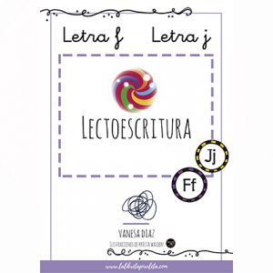 LECTOESCRITURA: Cuadernillo de las letras F, J