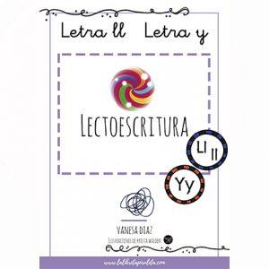 LECTOESCRITURA: Cuadernillo de las letras Ll, Y