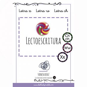 LECTOESCRITURA: Cuadernillo de las letras X, W, Ch