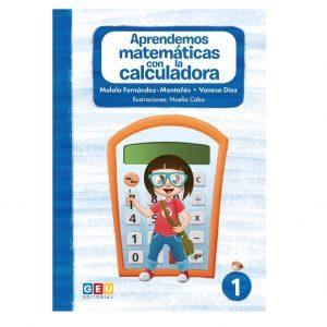 Aprendemos matemáticas con la calculadora I